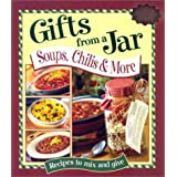 Gifts From a Jar: Soups, Chilis & More ~ Andra Chase