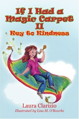 If I Had a Magic Carpet II: Key to Kindness