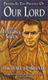 Praying in the Presence of Our Lord with Fulton J. Sheen