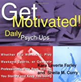 img - for Get Motivated!: Daily Psych-Ups book / textbook / text book