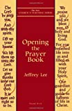 Opening the Prayer Book (New Churchs Teaching Series)