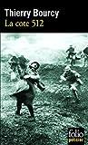 La cote 512: Une enquête de Célestin Louise, flic et soldat dans la guerre de 14-18