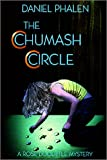 The Chumash Circle (The Rose Doolittle Mystery Series, 1)