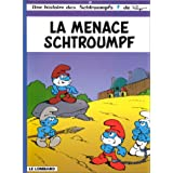Une histoire des Schtroumpfs, tome 20 : La Menace Schtroumpfpar Peyo