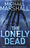 Lonely Dead (000718171X) by Smith, Michael Marshall