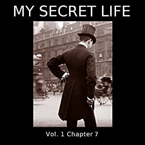 My Secret Life: Volume One Chapter Seven Audiobook