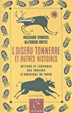 L'Oiseau-Tonnerre Et Autres Histories: Mythes et legendes des Indiens d'Amerique du Nord = American Indian Myths and Legends (Terre Indienne) (French Edition) (2226077944) by Erdoes, Richard