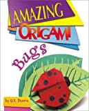 img - for Amazing Origami: Bugs (Amazing Origami) book / textbook / text book