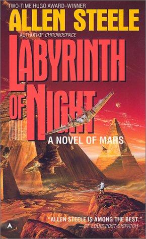 Labyrinth of Night, Allen  Steele