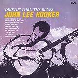 echange, troc John Lee Hooker - Driftin' Thru The Blues