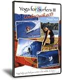 echange, troc Yoga for Surfers Vol. 3 [Import anglais]