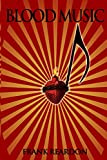 img - for Blood Music book / textbook / text book