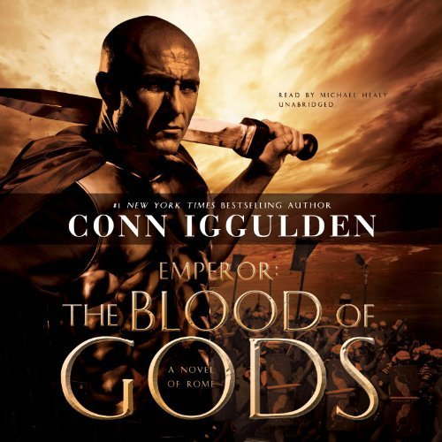 The Blood of Gods: A Novel of Rome (Emperor) by Iggulden, Conn (2013) Audio CD