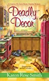 Deadly Decor (A Caprice De Luca Mystery)