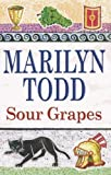 Marilyn Todd Sour Grapes (Claudia)