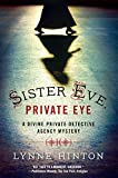 J Lynne Hinton Sister Eve, Private Eye (Divine Private Detective Agency Mystery)