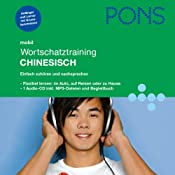 H&ouml;rbuch Chinesisch Wortschatztraining. PONS Mobil Wortschatztraining Chinesisch