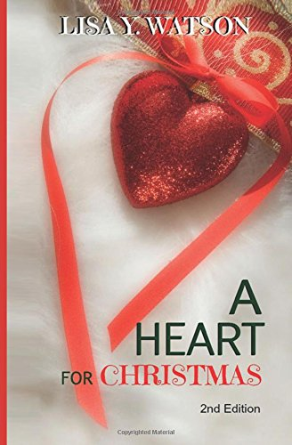 A Heart for Christmas: Volume 1 (Love at Christmastime)