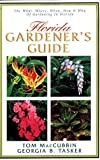 img - for Florida Gardener's Guide by Georgia B. Tasker (2001-07-03) book / textbook / text book