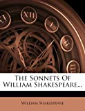 Image of The Sonnets Of William Shakespeare...