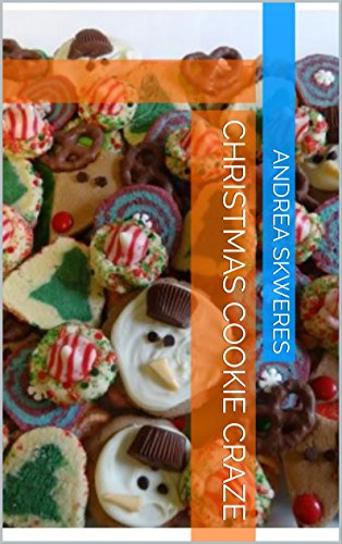 Christmas Cookie Craze by Andrea Skweres