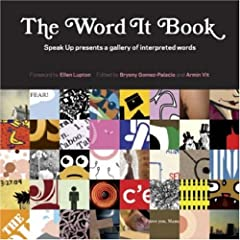 The Word It Book: Speak Up Presents a Gallery of Interpreted Words