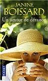 echange, troc Janine Boissard - Un amour de déraison