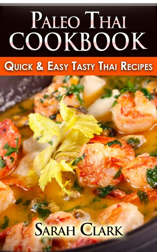 Free Kindle Book : Paleo Thai Cookbook Quick & Easy Tasty Thai Recipes