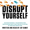 Disrupt Yourself Speech by Jay Samit Narrated by Jay Samit