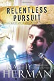 Relentless Pursuit: A Novel (Secrets of Roux River Bayou)