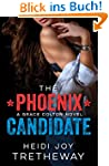 The Phoenix Candidate: A Grace Colton...