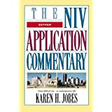 Esther (The NIV Application Commentary) by Karen H. Jobes  (Jun 7, 1999)