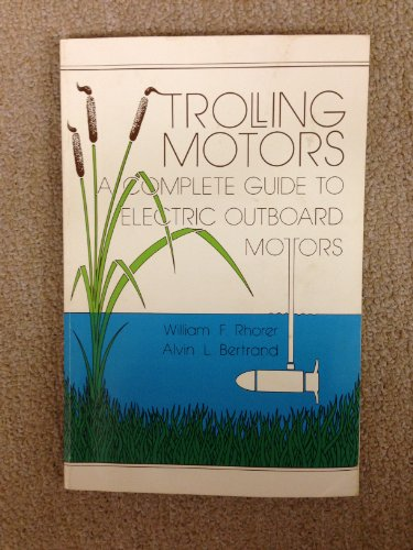 Trolling Motors: A Complete Guide To Electric Outboard Motors