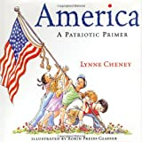 America : A Patriotic Primer