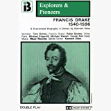 img - for Francis Drake, 1540 - 1596 (Dramatised): Explorers and Pioneers, Volume Two book / textbook / text book