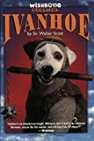 Wishbone Classic #12 Ivanhoe (0061064998) by Scott, Sir Walter
