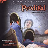 Prodigal (2002 Original Off-Broadway Cast)