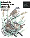 img - for Atlas Of The Breeding Birds Of Nevada book / textbook / text book