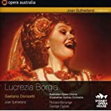 Donizetti: Lucrezia Borgia (Joan Sutherland/ Robert Allman/ Margreta Elkins/ Ron Stevens) (Opera Australia: OPOZ56006CD)by Joan Sutherland
