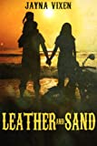 Leather and Sand (Riding the Line Book 3)