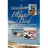 Islands of the Frigate Bird ~ Daryl Tarte