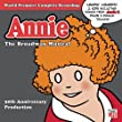 Annie: The Broadway Musical 30th Anniversary Production