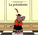 """Afficher """"La Présidente"""""""