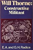 img - for Will Thorne: Constructive Militant book / textbook / text book
