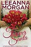 Forever Santa: A Montana Brides Chris...