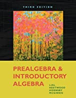Prealgebra and Introductory Algebra  by Lial
