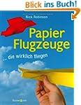 Papierflugzeuge: ... die wirklich fli...
