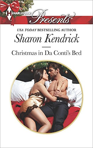 Sharon Kendrick - Christmas in Da Conti's Bed (Harlequin Presents)