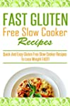 Fast Gluten Free Slow Cooker Recipes...
