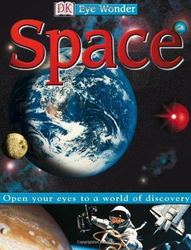 Eye Wonder: Space (Eye Wonder)